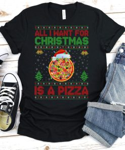 Official Funny Ugly All I Want For Christmas Is A Pizza T Shirt